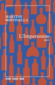 L'Impersonnel de Martine Roffinella